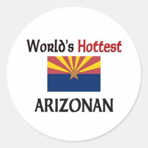 World's Hottest Arizonan Stickers