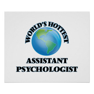 World's Hottest Assistant Psychologist Posters