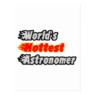 World's Hottest Astronomer Postcard
