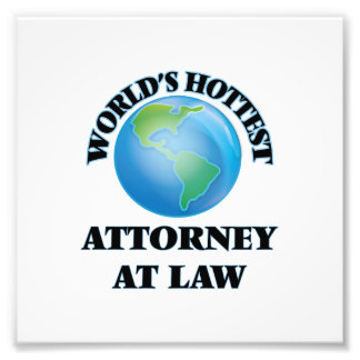 World's Hottest Attorney At Law Photo Art