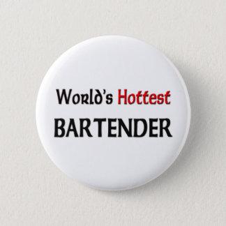 Worlds Hottest Bartender Button
