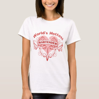 World's Hottest Bartender T-Shirt