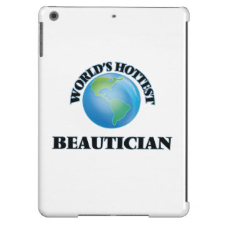 World's Hottest Beautician iPad Air Covers
