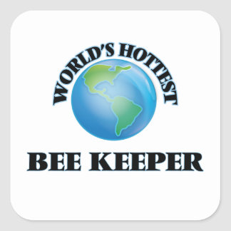 World's Hottest Bee Keeper Square Sticker