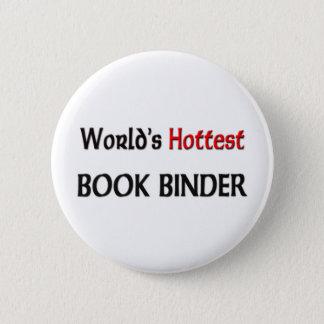 Worlds Hottest Book Binder Pinback Button
