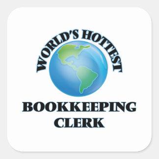 World's Hottest Bookkeeping Clerk Square Sticker