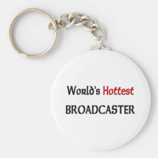 Worlds Hottest Broadcaster Keychain