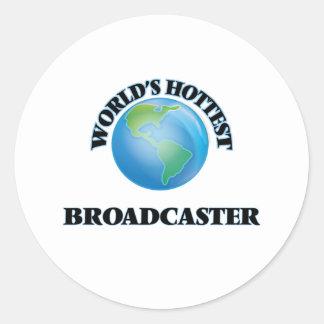 World's Hottest Broadcaster Round Sticker