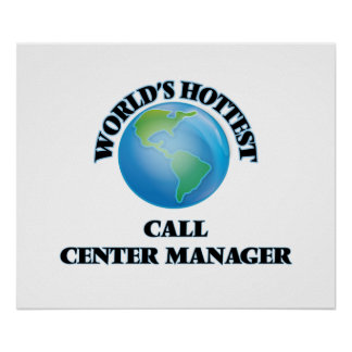 World's Hottest Call Center Manager Print