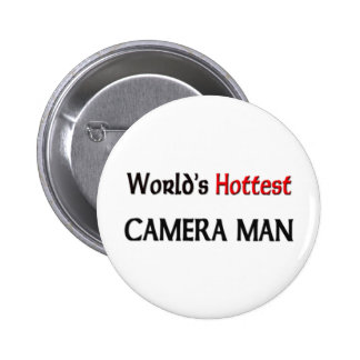 Worlds Hottest Camera Man Pinback Button