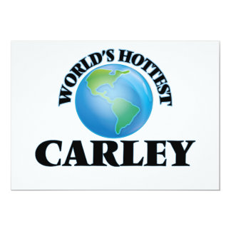World's Hottest Carley Custom Invite