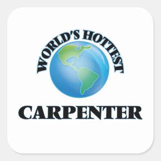 World's Hottest Carpenter Square Sticker