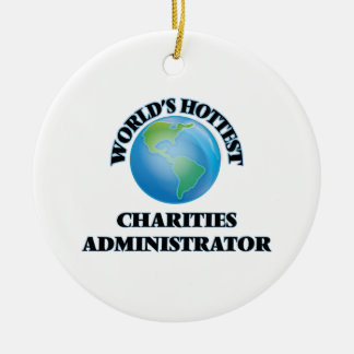 World's Hottest Charities Administrator Christmas Tree Ornament
