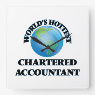 World's Hottest Chartered Accountant Square Wallclocks