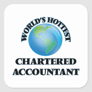 World's Hottest Chartered Accountant Square Sticker