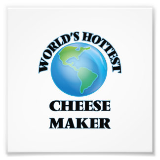 World's Hottest Cheese Maker Photograph