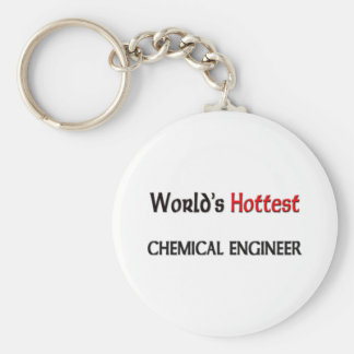 Worlds Hottest Chemical Engineer Keychains