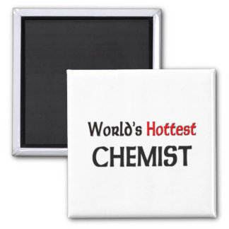 Worlds Hottest Chemist 2 Inch Square Magnet