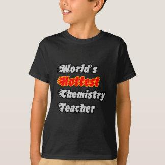World's Hottest Chemistry Teacher T-Shirt