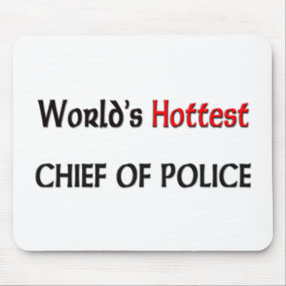 Worlds Hottest Chief Of Police Mouse Pad