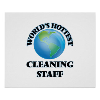 World's Hottest Cleaning Staff Print