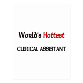 Worlds Hottest Clerical Assistant Postcard
