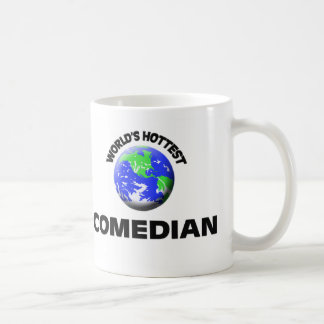 World's Hottest Comedian Classic White Coffee Mug