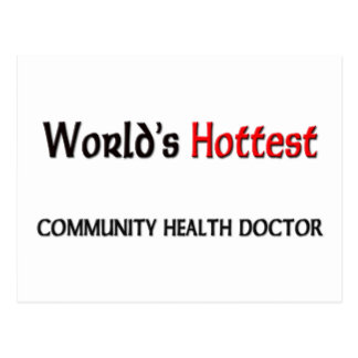Worlds Hottest Community Health Doctor Postcard