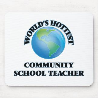World's Hottest Community School Teacher Mousepads