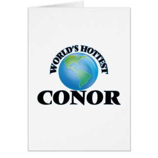 World's Hottest Conor Greeting Cards