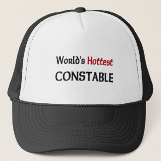 Worlds Hottest Constable Trucker Hat