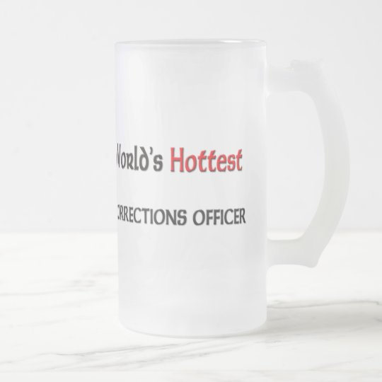 Worlds Hottest Corrections Officer Frosted Glass Beer Mug