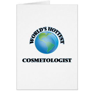 World's Hottest Cosmetologist Card