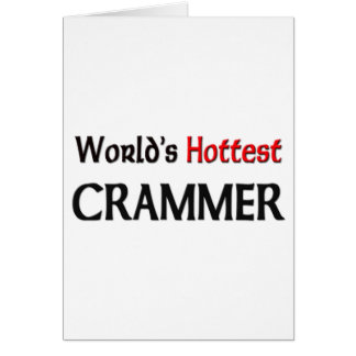 Worlds Hottest Crammer Greeting Cards