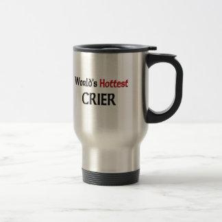 Worlds Hottest Crier Coffee Mugs