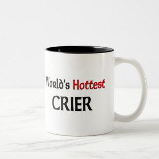 Worlds Hottest Crier Mugs