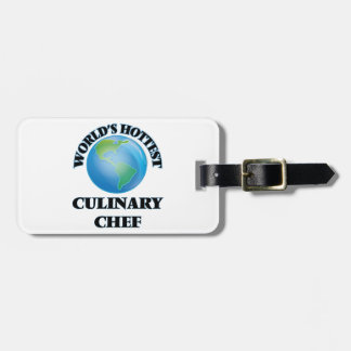 World's Hottest Culinary Chef Tag For Bags