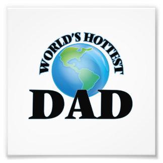 World's Hottest Dad Photo Print