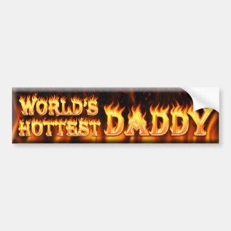 worlds hottest daddy bumper sticker