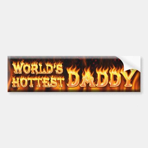 worlds hottest daddy car bumper sticker