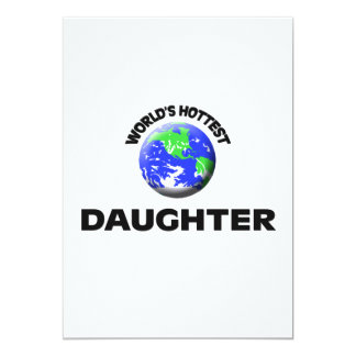 World's Hottest Daughter Custom Invitation