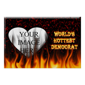 World's Hottest Democrat fire and flames red marbl Print