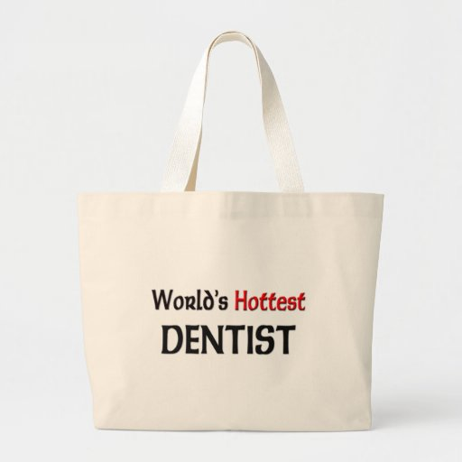 Worlds Hottest Dentist Tote Bag