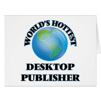 World's Hottest Desktop Publisher Large Greeting Card
