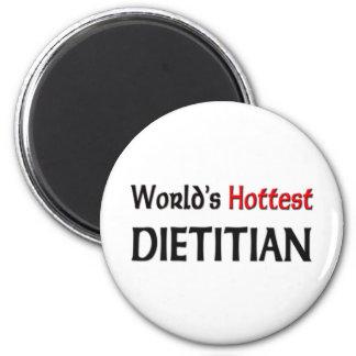 Worlds Hottest Dietitian 2 Inch Round Magnet
