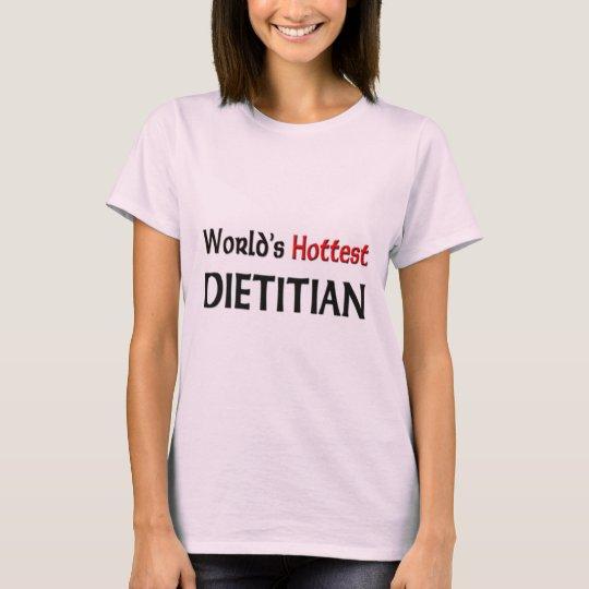 Worlds Hottest Dietitian T-Shirt