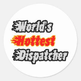World's Hottest Dispatcher Classic Round Sticker
