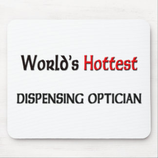 Worlds Hottest Dispensing Optician Mouse Pad