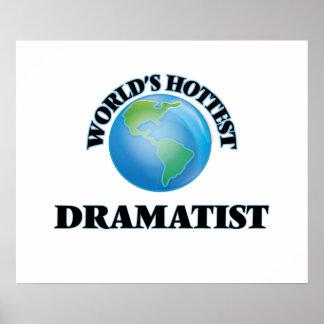 World's Hottest Dramatist Poster