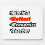 World's Hottest Economics Teacher Mouse Pads